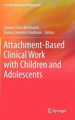 Attachment-Based Clinical Work with Children and Adolescents (BOK)