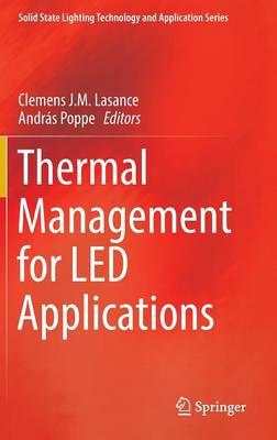 Thermal Management for LED Applications (BOK)