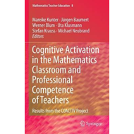 Cognitive Activation in the Mathematics Classroom and Profes (BOK)