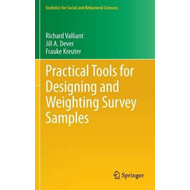 Practical Tools for Designing and Weighting Survey Samples (BOK)