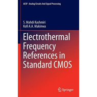Electrothermal Frequency References in Standard CMOS (BOK)