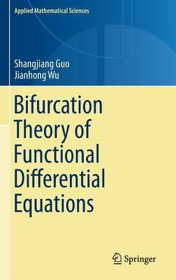 Bifurcation Theory of Functional Differential Equations (BOK)