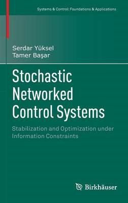 Stochastic Networked Control Systems (BOK)