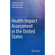 Health Impact Assessment in the United States (BOK)