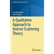 Qualitative Approach to Inverse Scattering Theory (BOK)