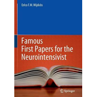 Famous First Papers for the Neurointensivist (BOK)