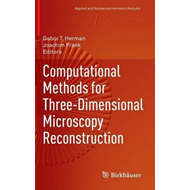 Computational Methods for Three-Dimensional Microscopy Recon (BOK)