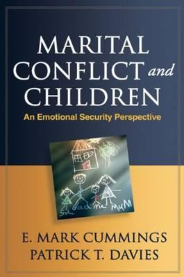 Marital Conflict and Children: An Emotional Security Perspective (BOK)