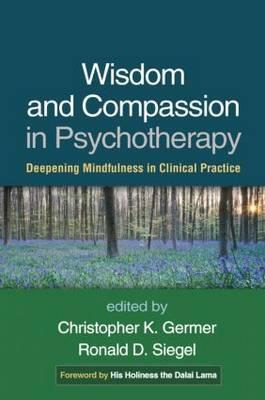 Wisdom and Compassion in Psychotherapy (BOK)