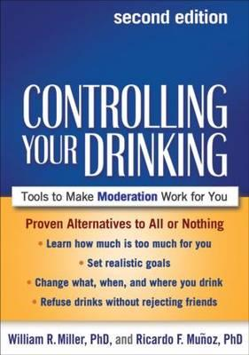 Controlling Your Drinking, Second Edition (BOK)