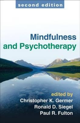 Mindfulness and Psychotherapy, Second Edition (BOK)