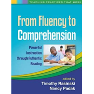 From Fluency to Comprehension: Powerful Instruction Through Authentic Reading (BOK)