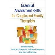 Essential Assessment Skills for Couple and Family Therapists (BOK)
