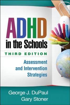 ADHD in the Schools, Third Edition (BOK)