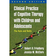 Clinical Practice of Cognitive Therapy with Children and Ado (BOK)