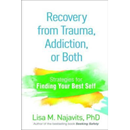 Recovery from Trauma, Addiction, or Both (BOK)