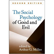Social Psychology of Good and Evil (BOK)