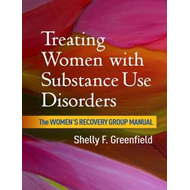 Treating Women with Substance Use Disorders (BOK)