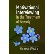 Motivational Interviewing in the Treatment of Anxiety (BOK)