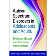 Autism Spectrum Disorders in Adolescents and Adults (BOK)