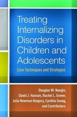 Treating Internalizing Disorders in Children and Adolescents (BOK)