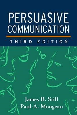 Persuasive Communication, Third Edition (BOK)