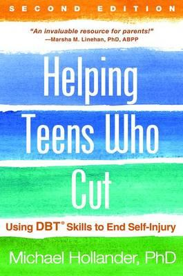 Helping Teens Who Cut, Second Edition (BOK)