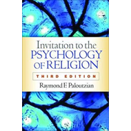 Invitation to the Psychology of Religion, Third Edition (BOK)