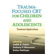 Trauma-Focused CBT for Children and Adolescents: (BOK)