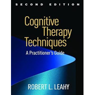 Cognitive Therapy Techniques, Second Edition (BOK)