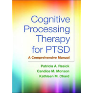 Cognitive Processing Therapy for PTSD (BOK)