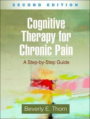 Cognitive Therapy for Chronic Pain, Second Edition (BOK)