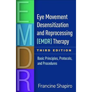 Eye Movement Desensitization and Reprocessing (EMDR) Therapy (BOK)