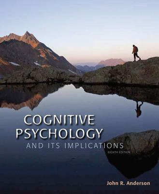 Cognitive Psychology and Its Implications (BOK)