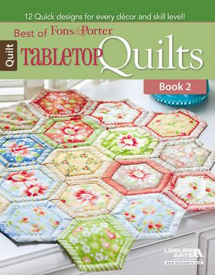 Best of Fons & Porter: Tabletop Quilts (BOK)