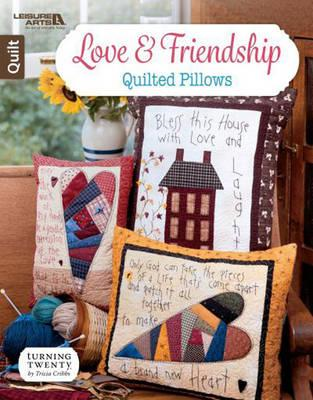 Love & Friendship Quilted Pillows (BOK)
