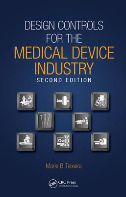 Design Controls for the Medical Device Industry (BOK)