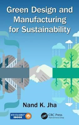 Green Design and Manufacturing for Sustainability (BOK)