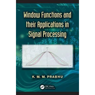 Window Functions and Their Applications in Signal Processing (BOK)