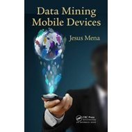 Data Mining Mobile Devices (BOK)