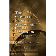 Complete Project Management Office Handbook (BOK)