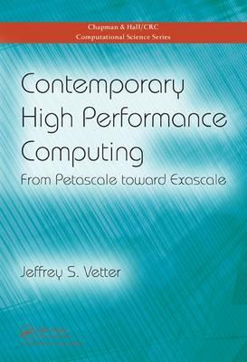 Contemporary High Performance Computing: from Petascale Toward Exascale (BOK)