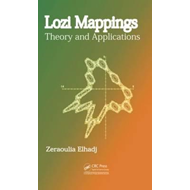 Lozi Mappings: Theory and Applications (BOK)