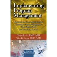 Implementing Program Management: Templates and Forms Aligned with the Standard for Program Managemen (BOK)