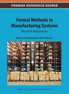 Formal Methods in Manufacturing Systems: Recent Advances (BOK)