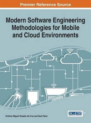 Modern Software Engineering Methodologies for Mobile and Clo (BOK)