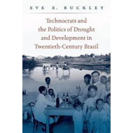 Technocrats and the Politics of Drought and Development in T (BOK)