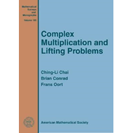 Complex Multiplication and Lifting Problems (BOK)