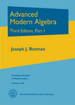Advanced Modern Algebra (BOK)