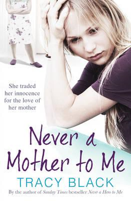 Never a Mother to Me (BOK)